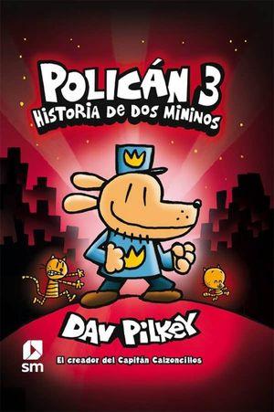 HISTORIA DE DOS MININOS