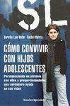 CÓMO CONVIVIR CON LOS HIJOS ADOLESCENTES