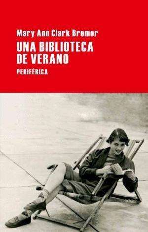 UNA BIBLIOTECA DE VERANO