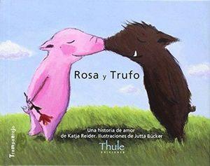 ROSA Y TRUFO