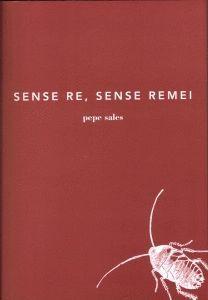 SENSE RE, SENSE REMEI