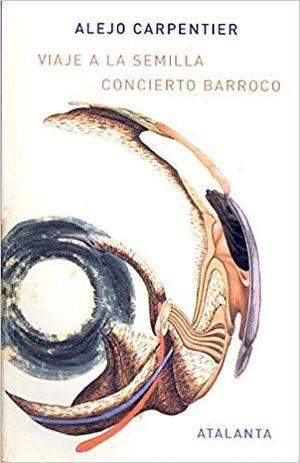 VIAJE A LA SEMILLA; CONCIERTO BARROCO