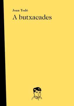 A BUTXACADES