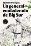 UN GENERAL CONFEDERADO DE BIG SUR