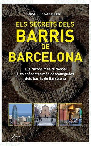 ELS SECRETS DELS BARRIS DE BARCELONA