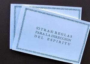 (OTRAS) REGLAS PARA LA DIRECCIÓN DEL ESPÍRITU