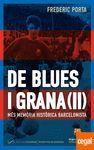 DE BLUES I GRANA 2