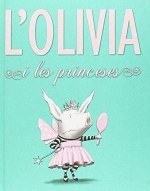 L'OLIVIA I LES PRINCESES