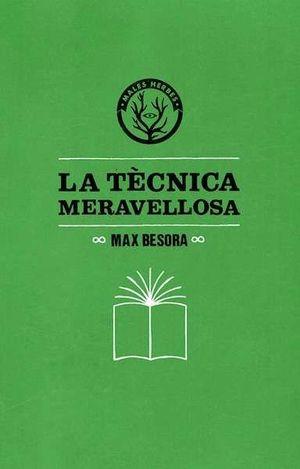 LA TÈCNICA MERAVELLOSA