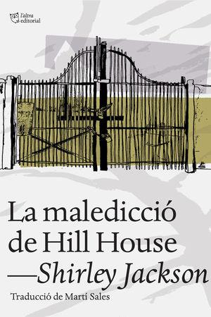 LA MALEDICCIÓ DE HILL HOUSE