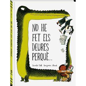 NO HE FET ELS DEURES PERQUÈ...