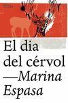 EL DIA DEL CÉRVOL