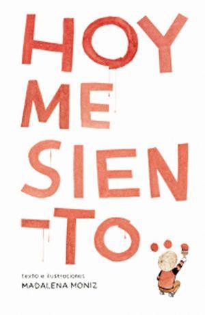 HOY ME SIENTO...