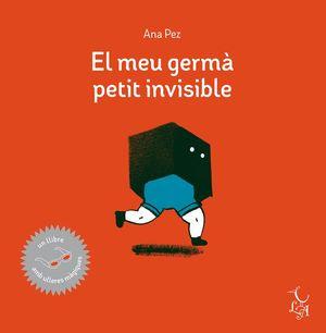 EL MEU GERMÀ PETIT INVISIBLE