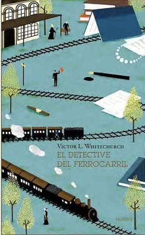 EL DETECTIVE DEL FERROCARRIL