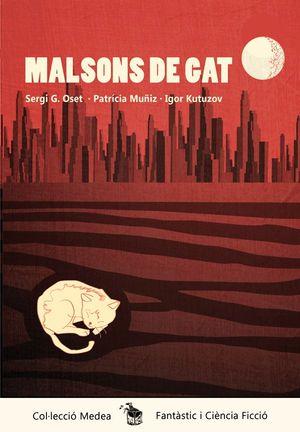 MALSONS DE GAT