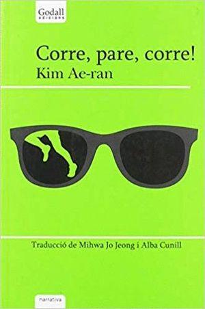 CORRE, PARE, CORRE!