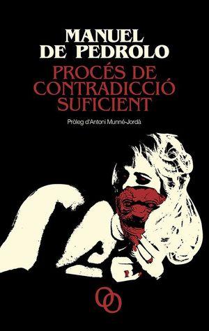 PROCÉS DE CONTRADICCIÓ SUFICIENT