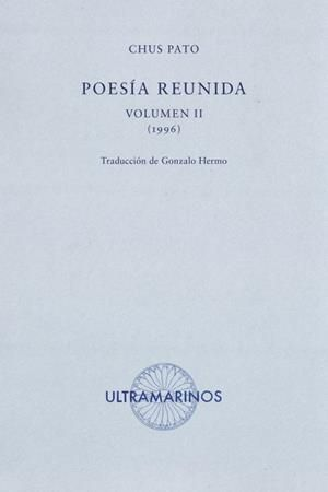POESÍA REUNIDA (VOLUMEN II)