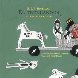 EL TRENCANOUS I EL REI DELS RATOLINS