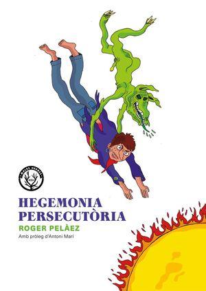 HEGEMONIA PERSECUTÒRIA