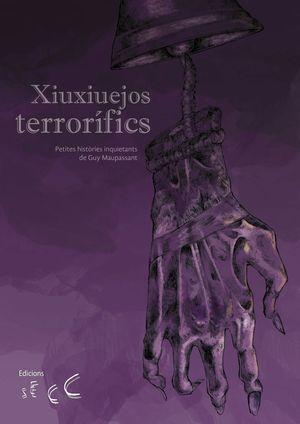 XIUXIUEJOS TERRORÍFICS