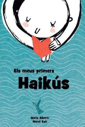 ELS MEUS PRIMERS HAIKÚS