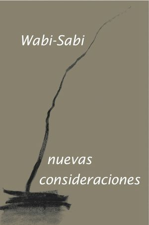 WABI-SABI. NUEVAS CONSIDERACIONES