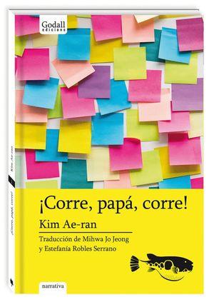 ¡CORRE, PAPÁ, CORRE!