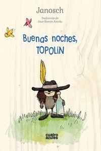 BUENAS NOCHES, TOPOLÍN