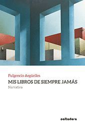 MIS LIBROS DE SIEMPRE JAMÁS