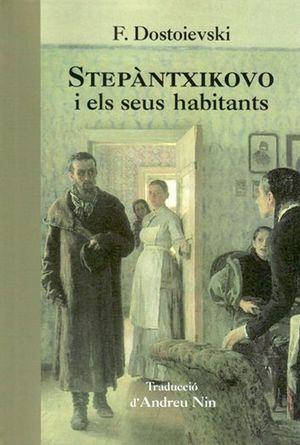 STEPÀNTXIKOVO I ELS SEUS HABITANTS