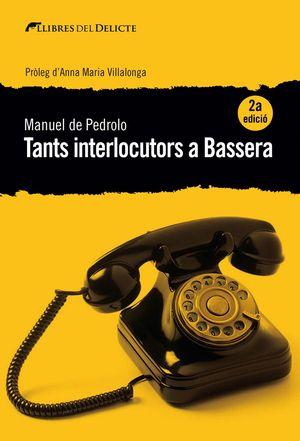 TANTS INTERLOCUTORS A BASSERA