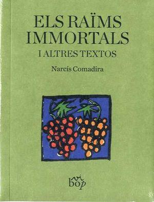 ELS RAÏMS IMMORTALS I ALTRES TEXTOS