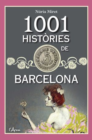 1001 HISTÒRIES DE BARCELONA