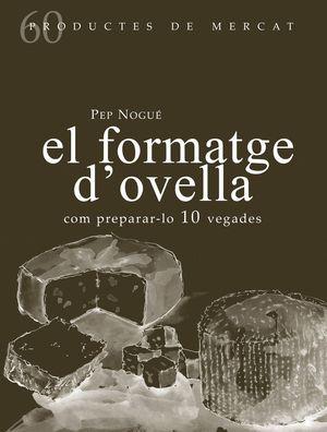 EL FORMATGE D'OVELLA