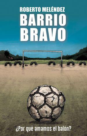 BARRIO BRAVO