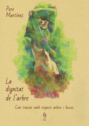 LA DIGNITAT DE L'ARBRE