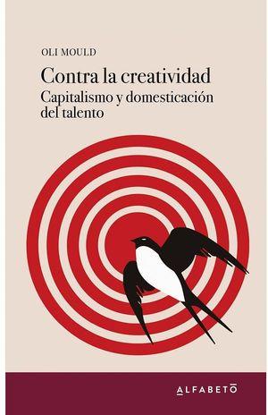 CONTRA LA CREATIVIDAD