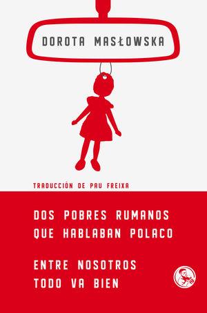 DOS POBRES RUMANOS QUE HABLABAN POLACO