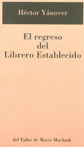 REGRESO DEL LIBRERO ESTABLECIDO
