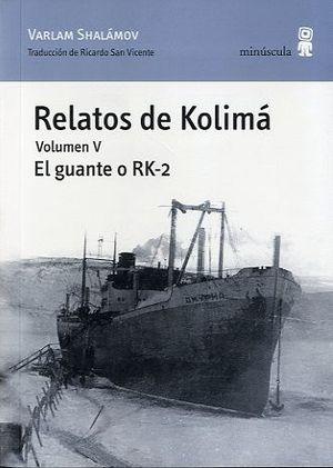 RELATOS DE KOLIMÁ V
