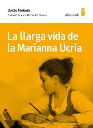 LA LLARGA VIDA DE LA MARIANNA UCRÌA