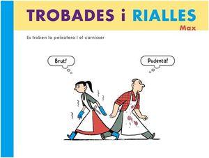 TROBADES I RIALLES