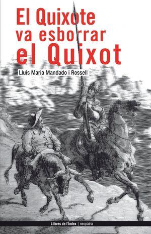 EL QUIXOTE VA ESBORRAR EL QUIXOT
