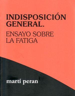 INDISPOSICIÓN GENERAL