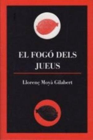 EL FOGÓ DELS JUEUS