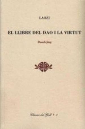 EL LLIBRE DEL DAO I LA VIRTUT
