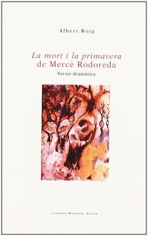 LA MORT I LA PRIMAVERA DE MERCÈ RODOREDA