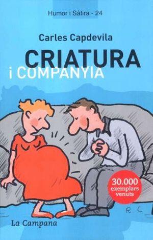 CRIATURA I COMPANYIA